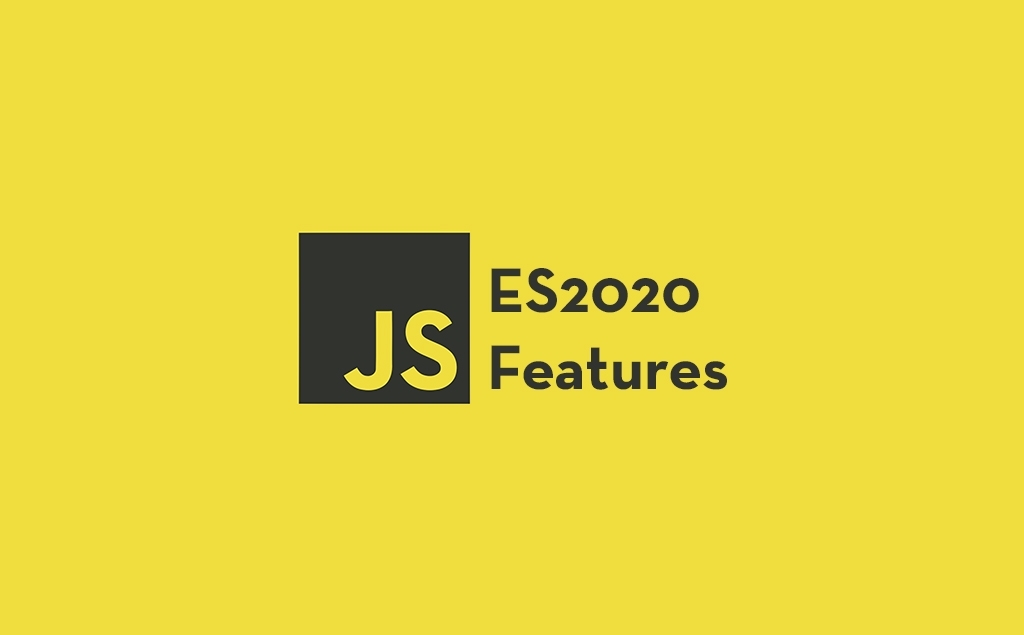 7 JavaScript ES2020 Features You Should Try feature image