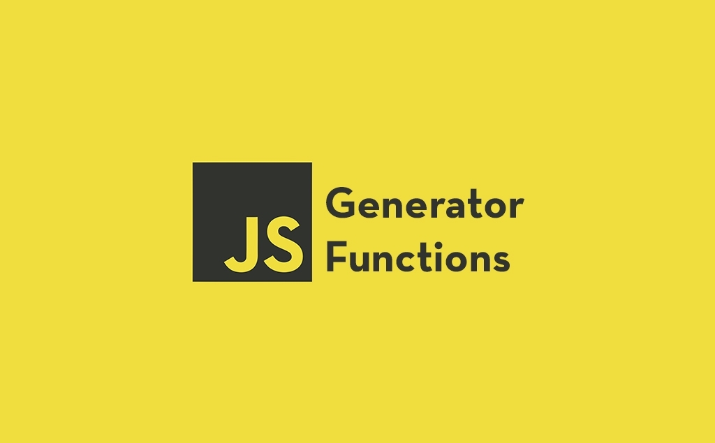 JavaScript Generator Functions Made Simple feature image