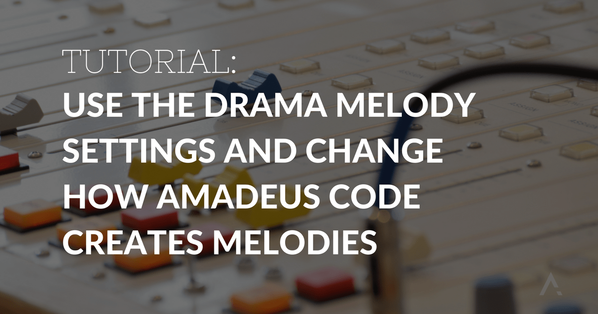 Use the drama melody settings and change how Amadeus Code creates melodies