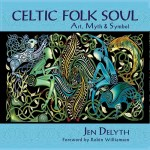 Celtic Folk Soul -                 Art, Myth & Symbol