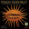 Pollen Seeds Fruit 2016 wall calendar