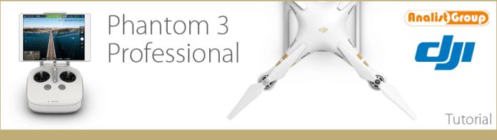 Video Tutorial drone Phantom 3 Profesional