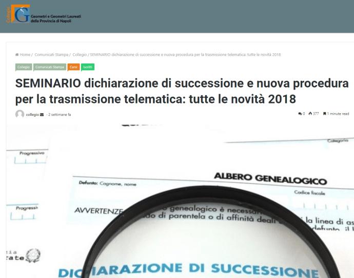 SEMINARIO dichiarazione di successione e nuova procedura per la trasmissione telematica: tutte le novità 2018 - Collegio dei Geometri e Geometri Laureati della Provincia di Napoli