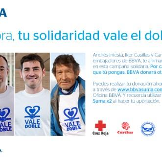 Con BBVA Carlos Soria, Iker Casillas y Andrés Iniesta «Tu solidaridad vale el doble»