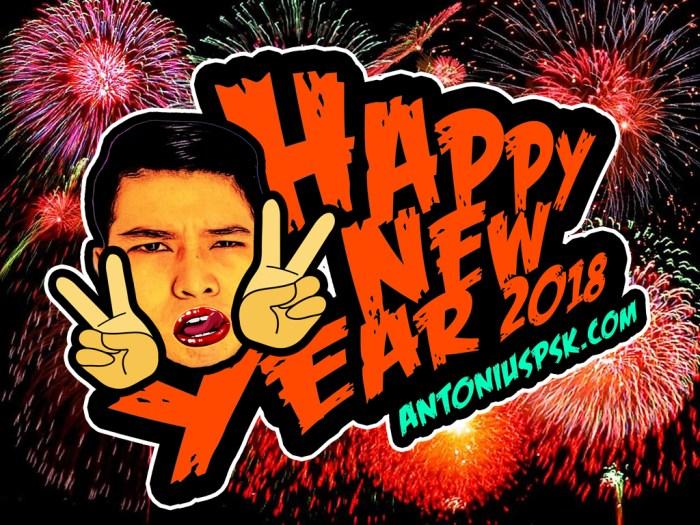 Selamat Tahun Baru 2018 dari AntoniusPSK
