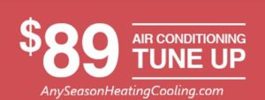 Any Season Heating & Cooling air conditioning tune up