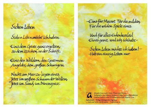 Kalligraphische Fassung des Gedichtes Sieben Leben von Albrecht Goes, geschrieben von Andreas d'Orfey