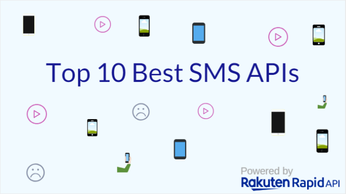 10 Best SMS APIs: Twilio, Way2SMS and More