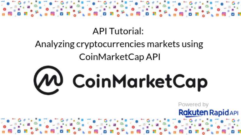 CoinMarketCap cryptocurrency market API with Rakuten RapidAPI