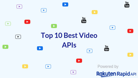 Top 10 Best Video APIs: YouTube, Twitch, Netflix and more