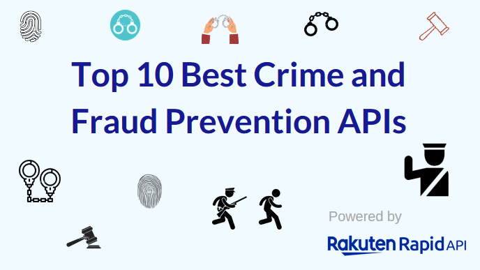 Top 10 Best Crime and Fraud Prevention APIs