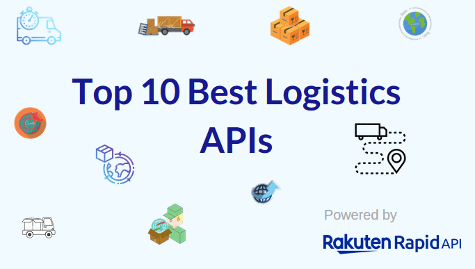 Top 10 Best Logistics APIs: 17track API, USPS API, and Others