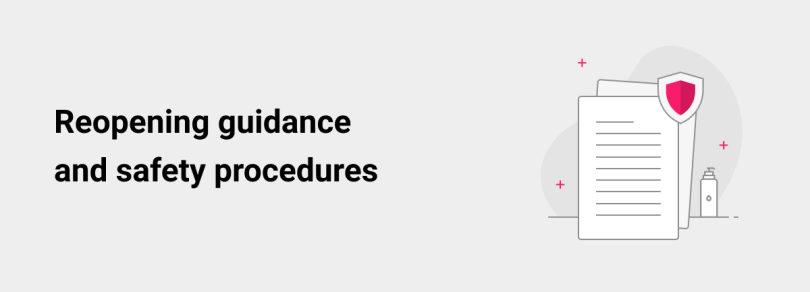 Reopening guidance and safety procedures