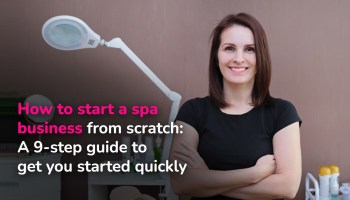 Guide to starting your own spa business