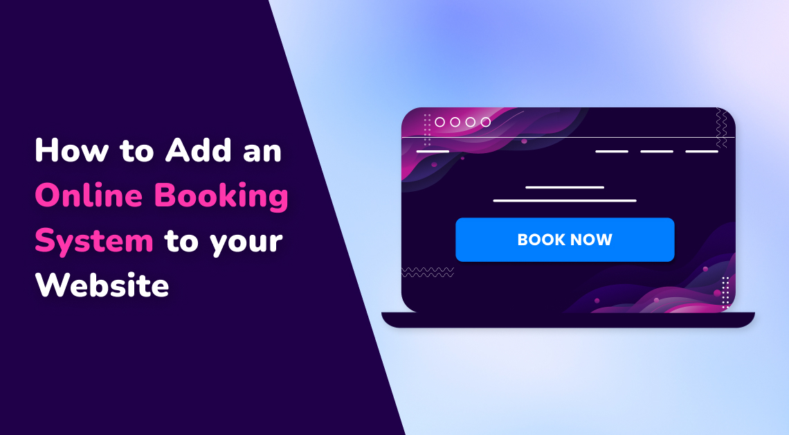 How to Add an Online Booking System to your Website