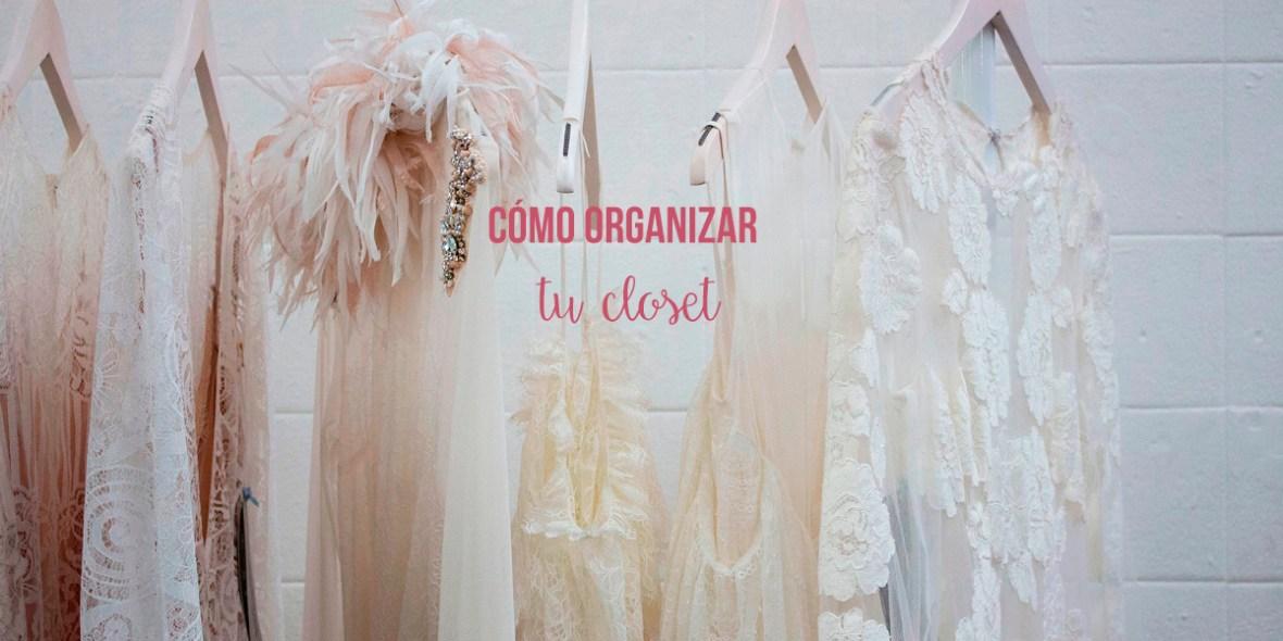 Arawys- Como organizar tu closet
