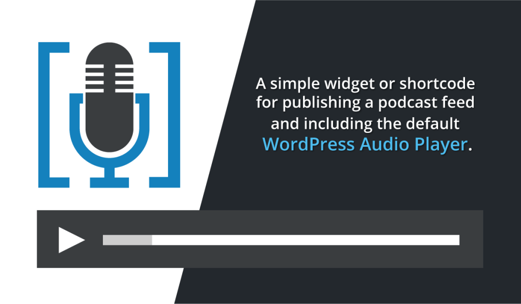 Podcast Feed Widget and Shortcode Publisher