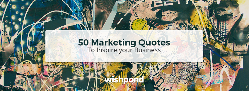 50 Citations de Marketing Inspirational