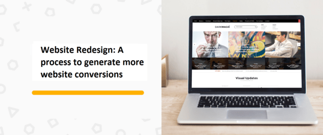 Website Redesign: A process to generate more website conversions