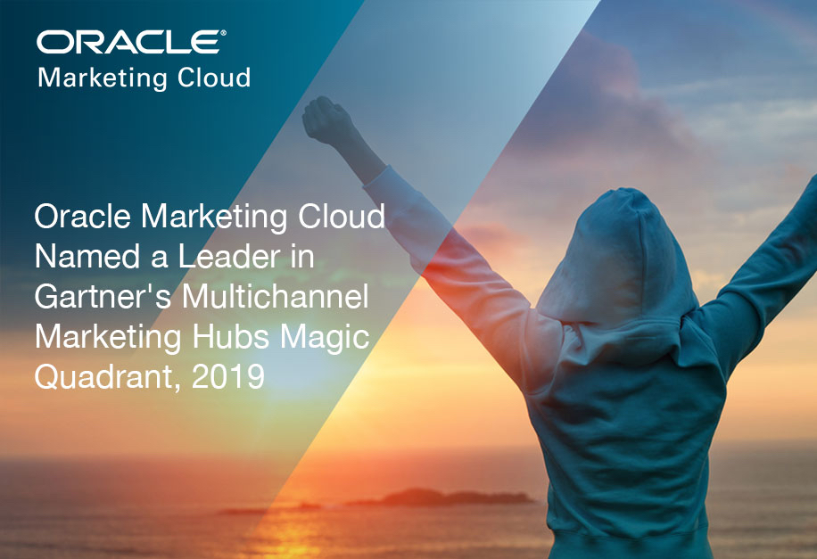 Oracle Marketing Cloud nommé l'un des leaders du Magic Quadrant 2019 des hubs de marketing multicanaux de Gartner