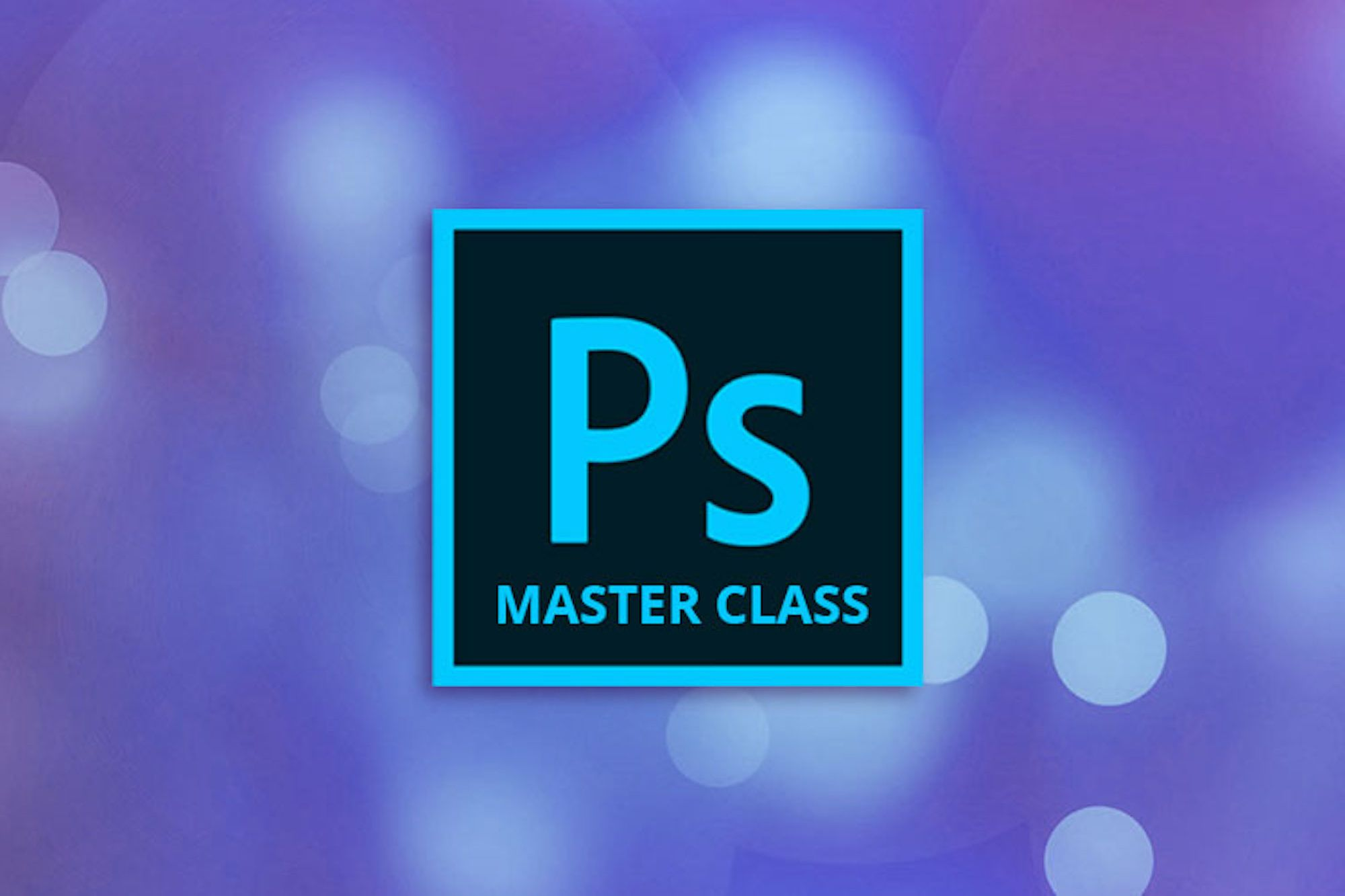 Add Photoshop to Your List of Skills and Reach for a Creative Career