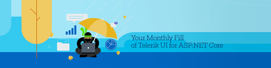 Telerik UI for ASP.NET Core November Monthly Fill
