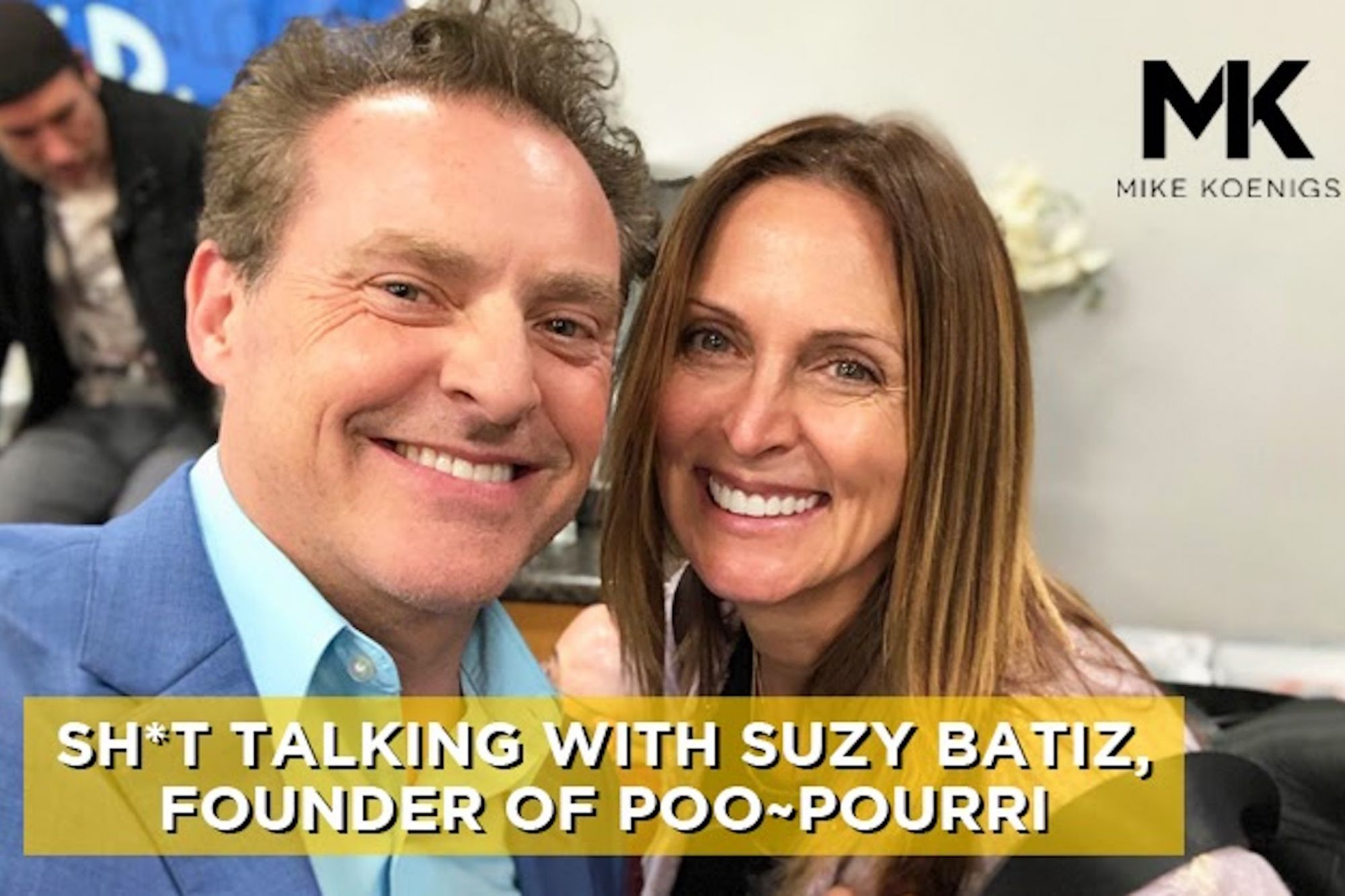 Sh*t Talking With Suzy Batiz, Founder of Poo-Pourri