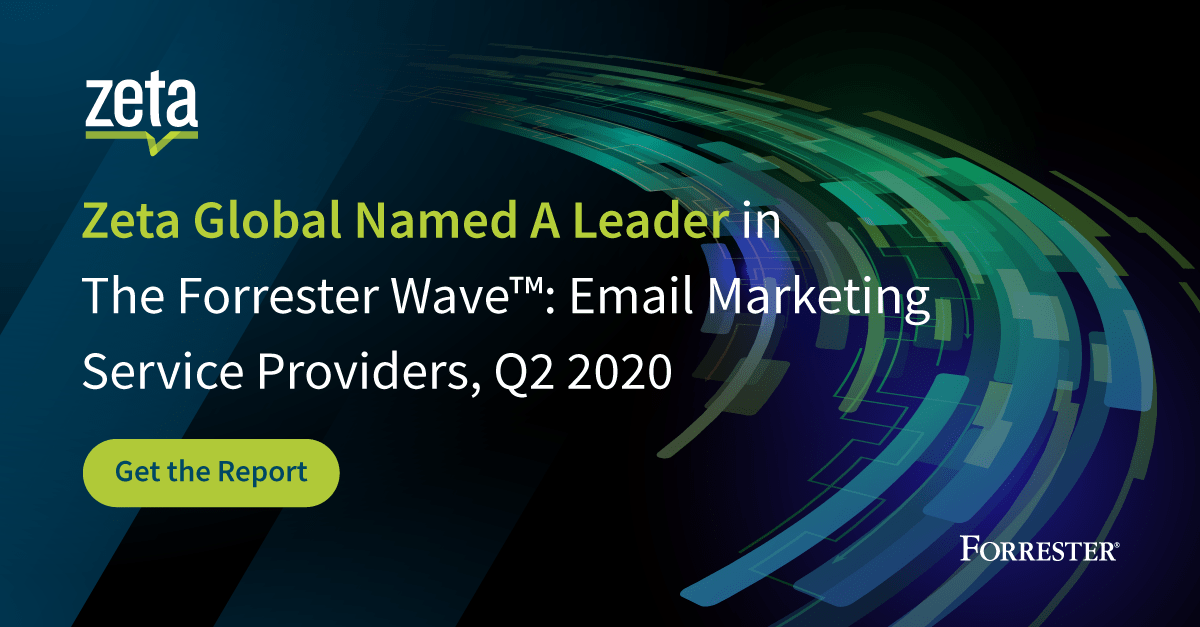 Zeta Global nommé leader de The Forrester Wave ™: fournisseurs de services de marketing par e-mail, T2 2020