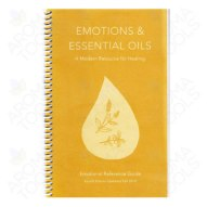 Emotions & Essential Oils: A Modern Resource for Healing