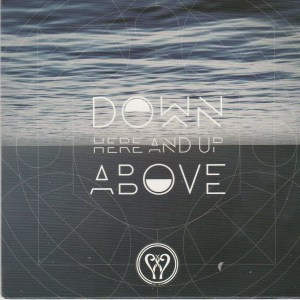 down-here-and-up-above-cd-cover