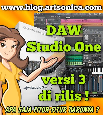 DAW Studio One versi 3 di Rilis, Apa Saja Fitur Barunya ?