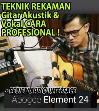 Rekam Gitar Akustik & Vokal