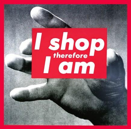 barbara kruger, Untitled (I shop therefore I am), 1989