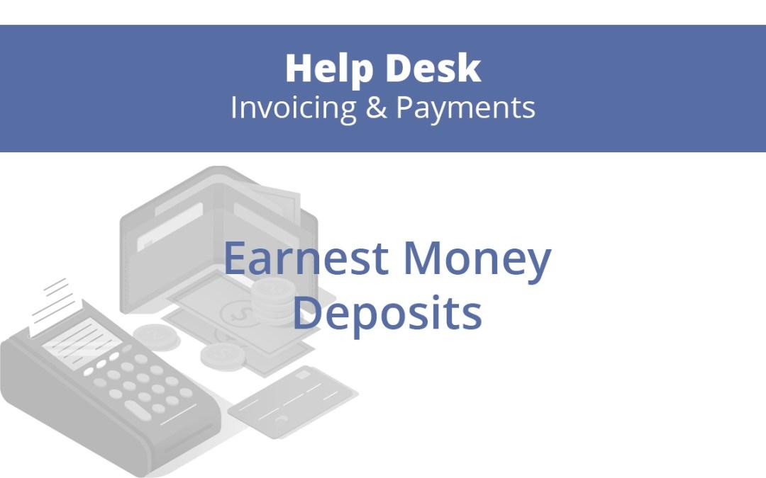 Earnest Money Deposits