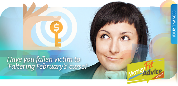 Have you fallen victim to 'Faltering February's' curse?