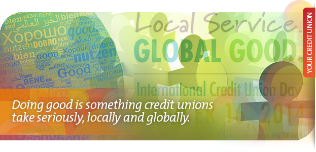 Doing good is something credit unions take seriously, locally and globally.