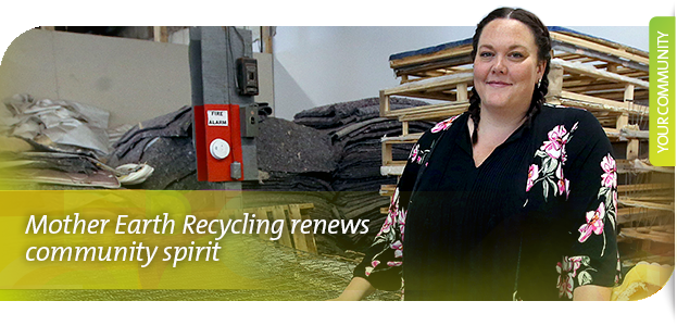 Mother Earth Recycling renews community spirit