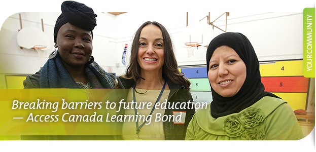 Breaking barriers to future education — Access Canada Learning Bond