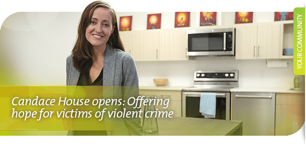 Candace House opens: Offering hope for victims of violent crime