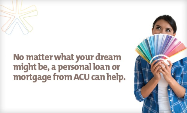 Get a mortgage or loan from ACU