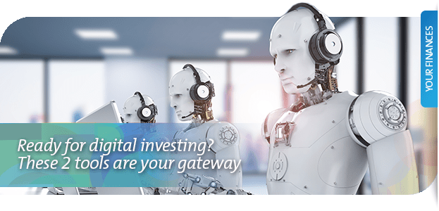Ready for digital investing? These 2 tools are your gateway