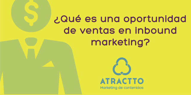 oportunidad de ventas en inbound marketing