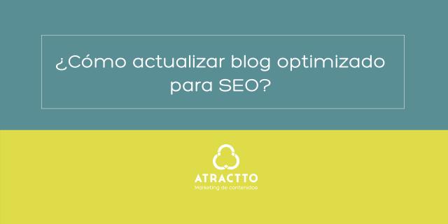 actualizar blog optimizado para seo