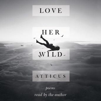 Love Her Wild.