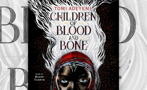 Children of Blood and Bone | The Audioblog