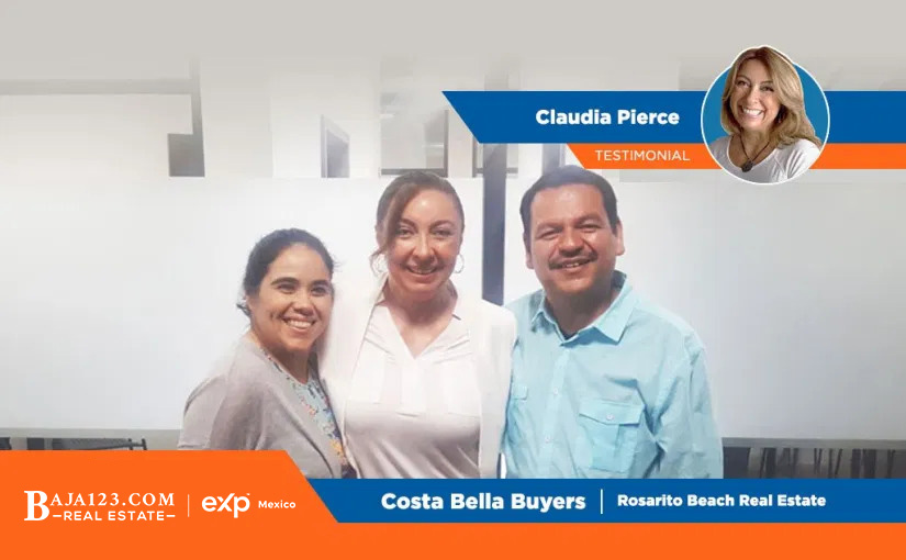 Happy Buyers with Claudia Pierce – Rosarito Beach Real Estate