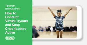 Tips from Real Coaches: How to Conduct Virtual Tryouts and Keep Cheerleaders Active