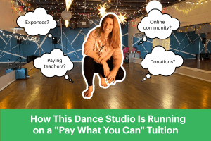 "How This Dance Studio Is Running on a ""Pay What You Can"" Tuition"