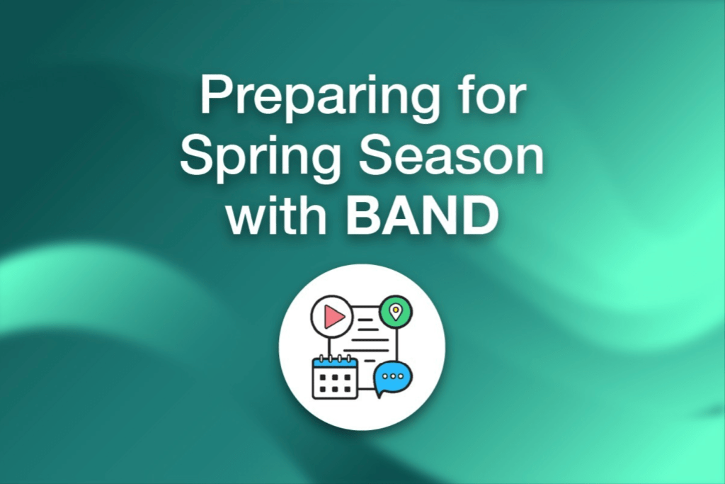 Preparing for the spring season with BAND