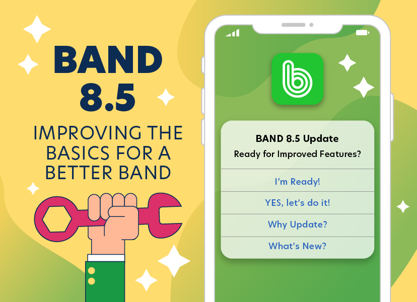 8.5 Update – Improving the Basics for a Better BAND